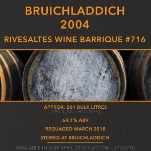 1 Bruichladdich ​Rivesaltes Wine Barrique 2004 #716 / Cask in storage at Bruichladdich